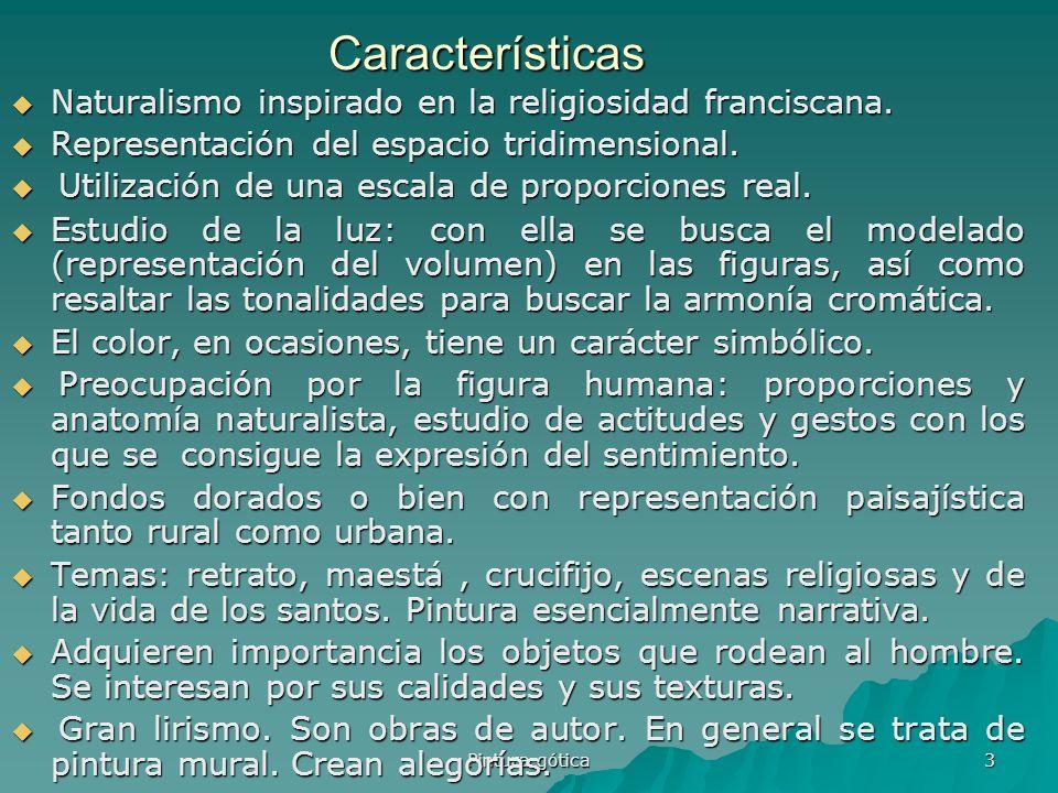 Características Naturalismo inspirado en la religiosidad franciscana.