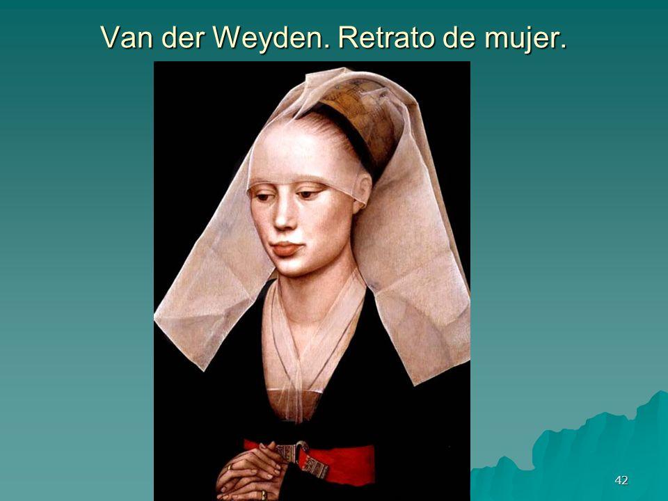 Van der Weyden. Retrato de mujer.