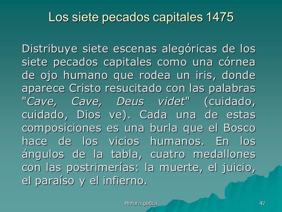 Los siete pecados capitales 1475