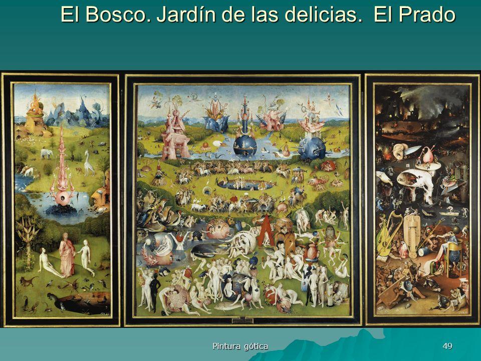 El Bosco. Jardín de las delicias. El Prado