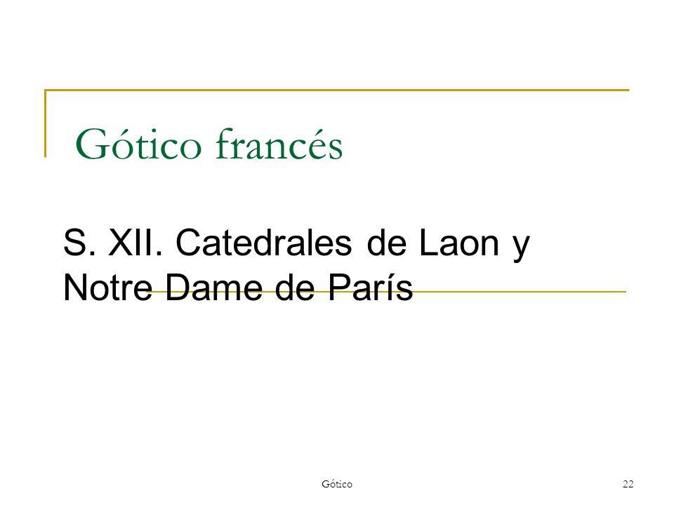 S. XII. Catedrales de Laon y Notre Dame de París
