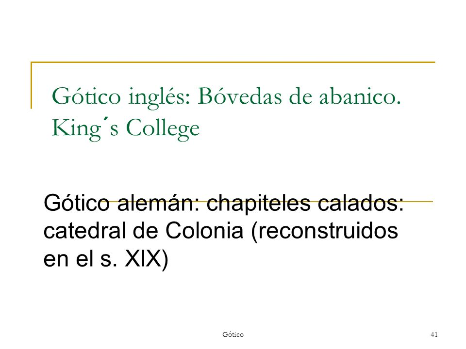 Gótico inglés: Bóvedas de abanico. King´s College