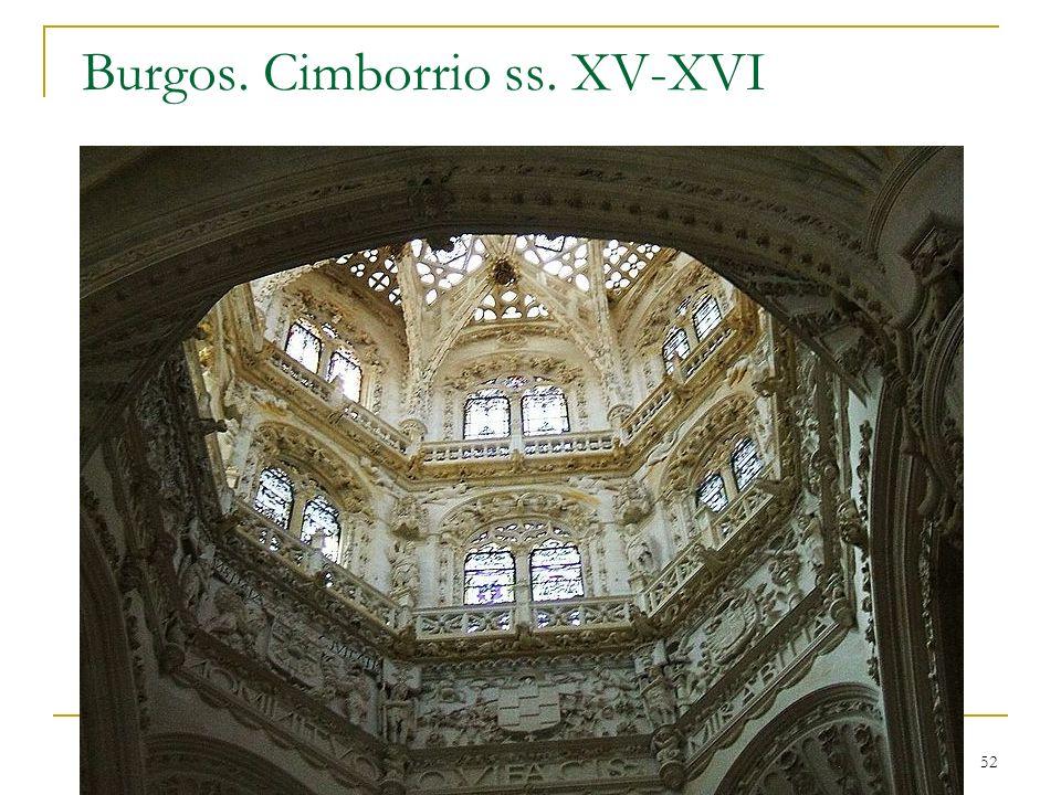 Burgos. Cimborrio ss. XV-XVI