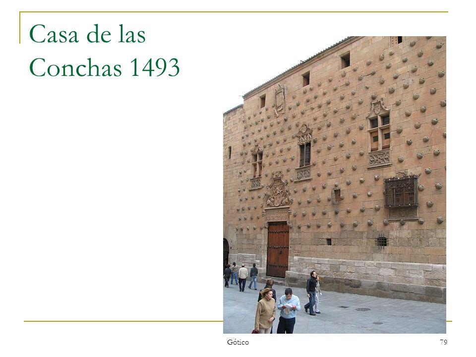 Casa de las Conchas 1493 Gótico
