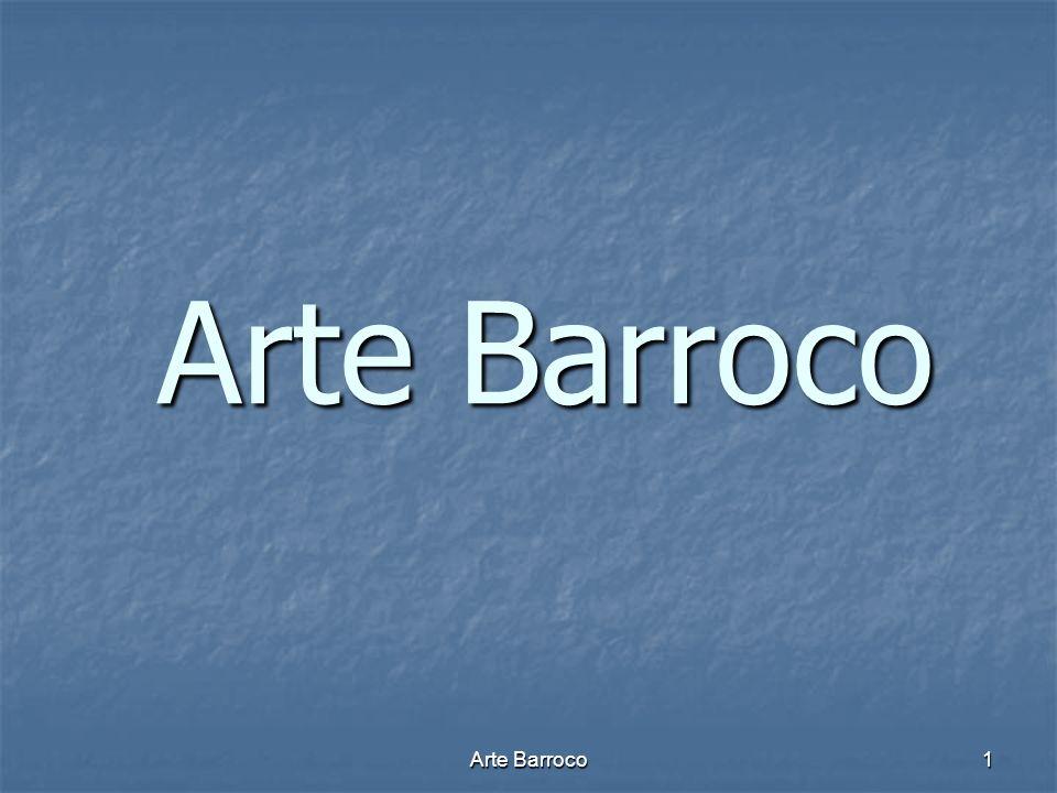 Arte Barroco Arte Barroco