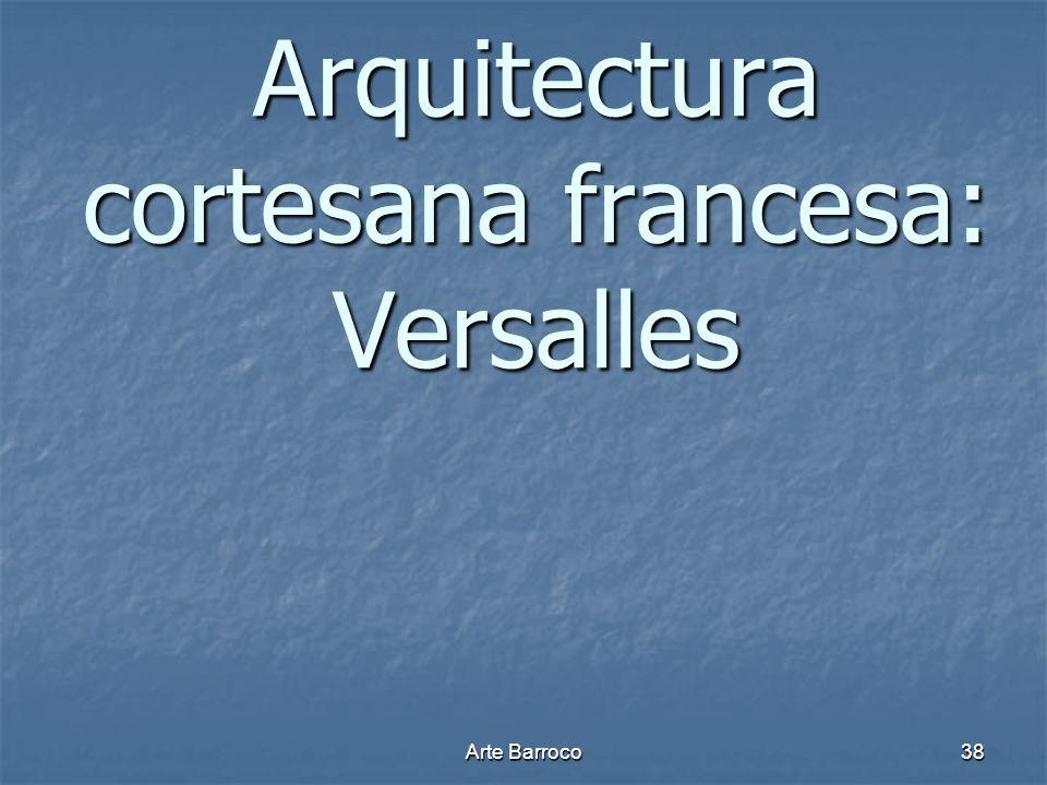 Arquitectura cortesana francesa: Versalles