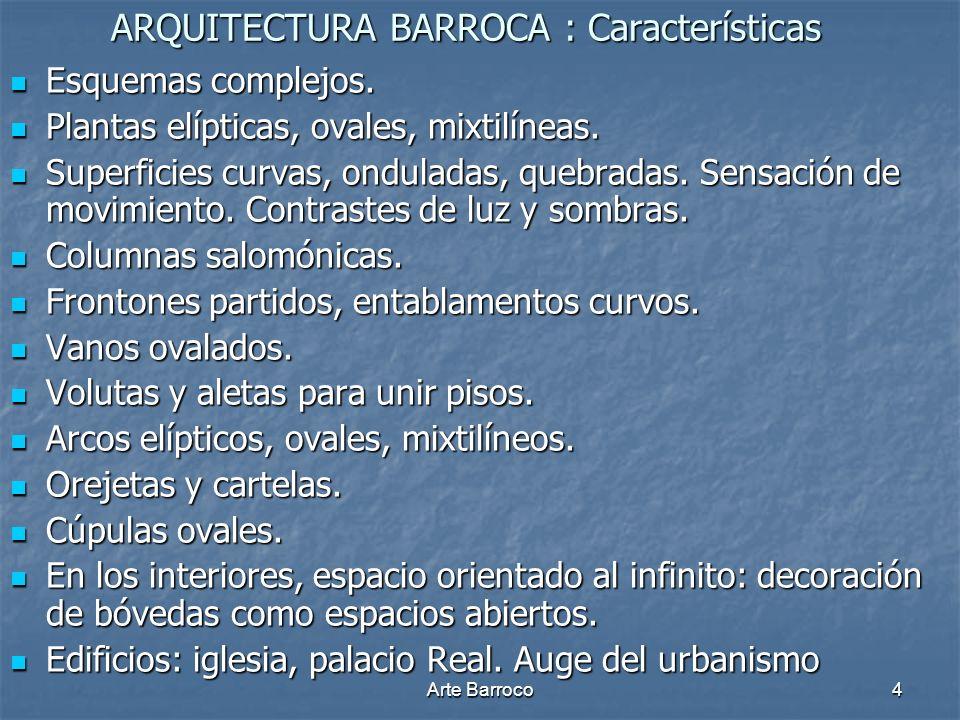 ARQUITECTURA BARROCA : Características