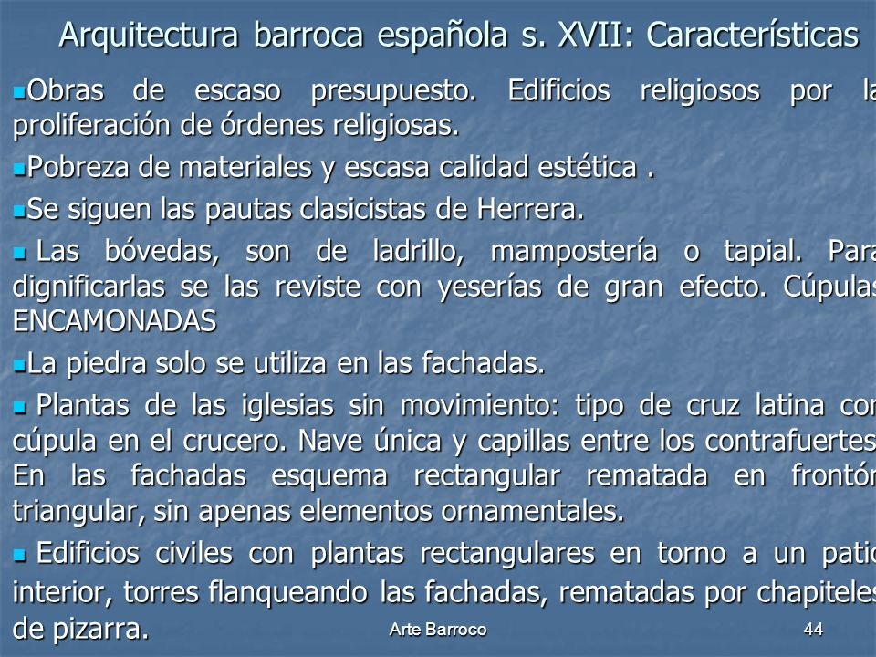 Arquitectura barroca española s. XVII: Características