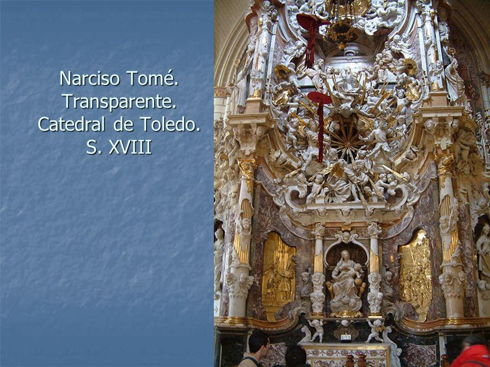 Narciso Tomé. Transparente. Catedral de Toledo. S. XVIII