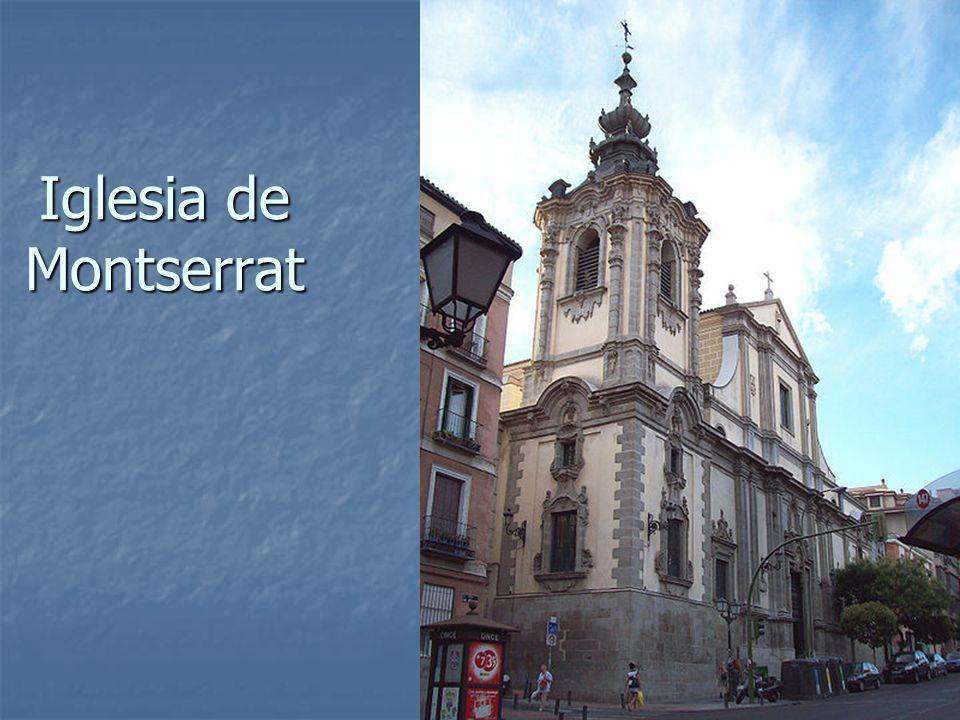 Iglesia de Montserrat Arte Barroco