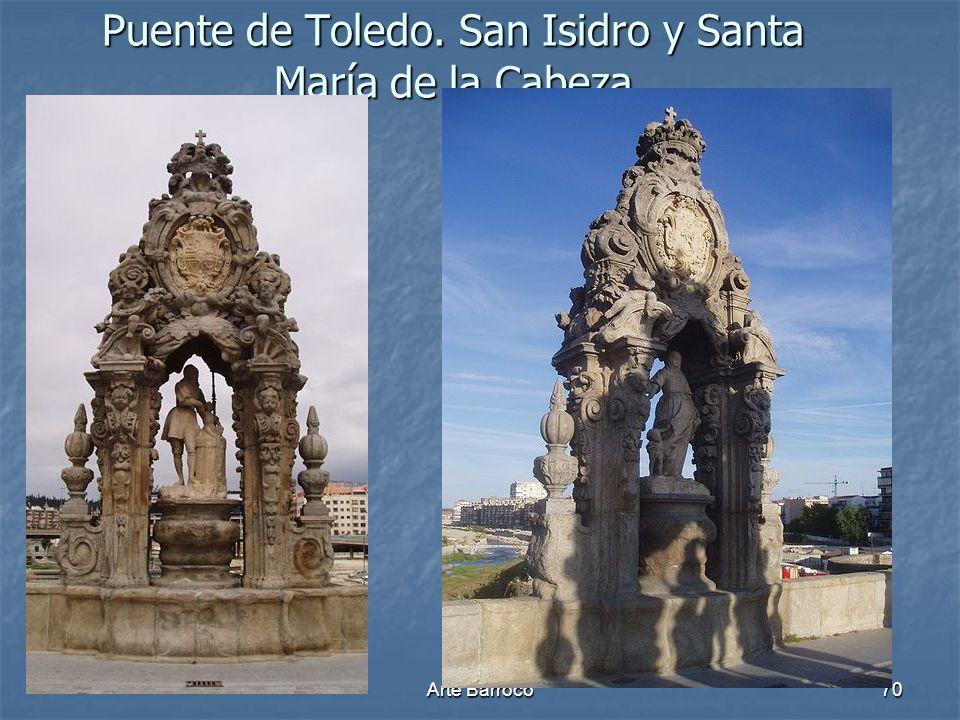 Puente de Toledo. San Isidro y Santa María de la Cabeza