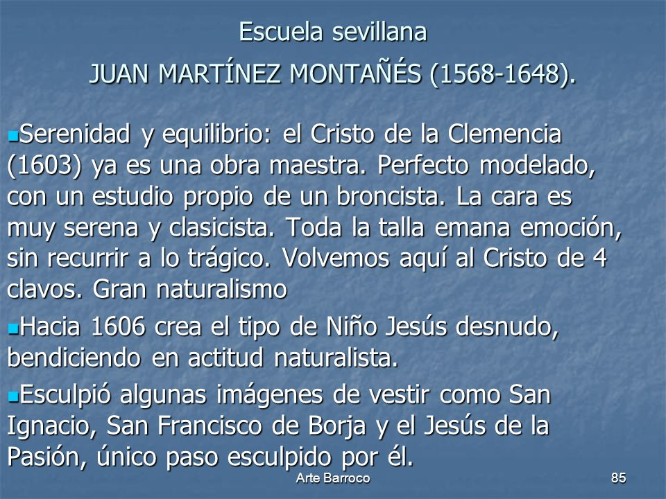 Escuela sevillana JUAN MARTÍNEZ MONTAÑÉS (1568-1648).