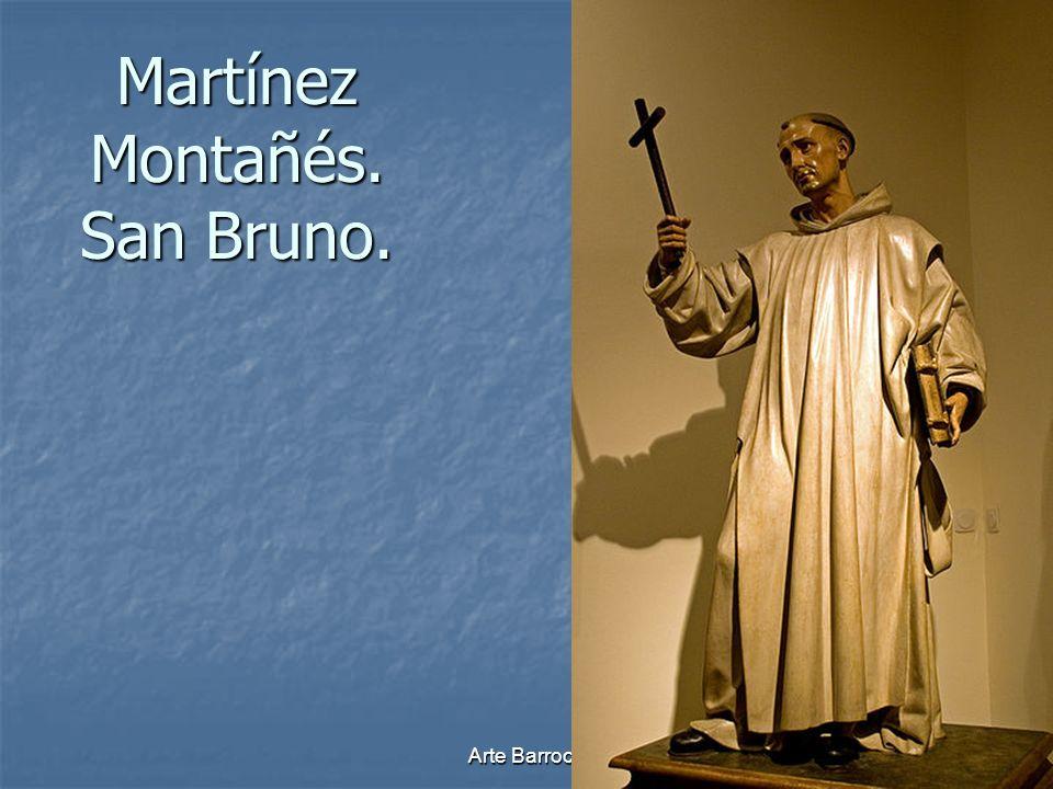 Martínez Montañés. San Bruno.