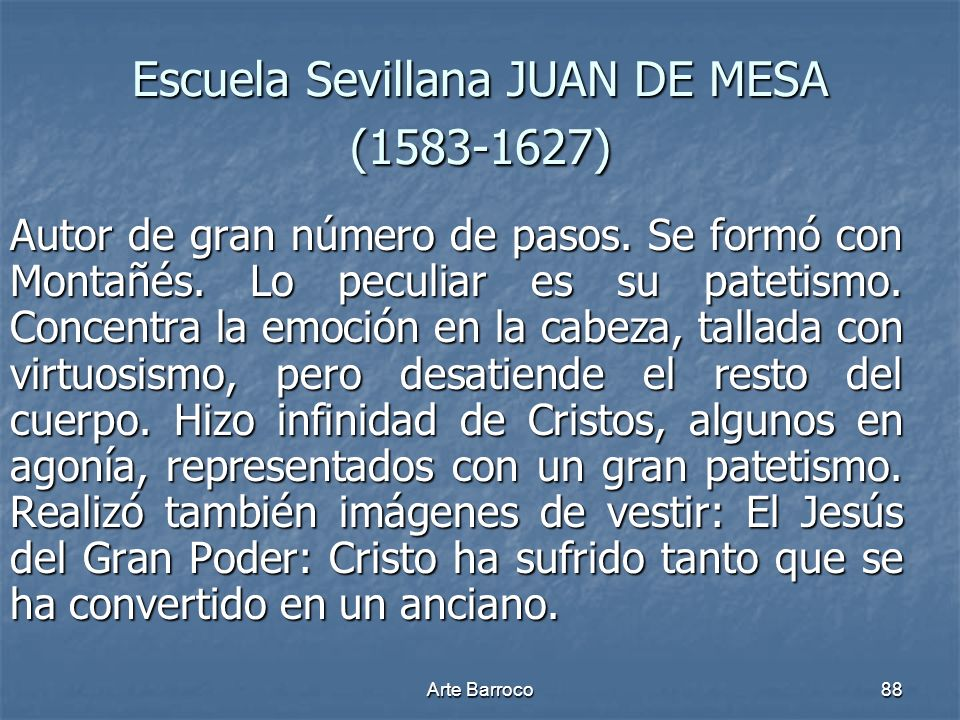 Escuela Sevillana JUAN DE MESA (1583-1627)