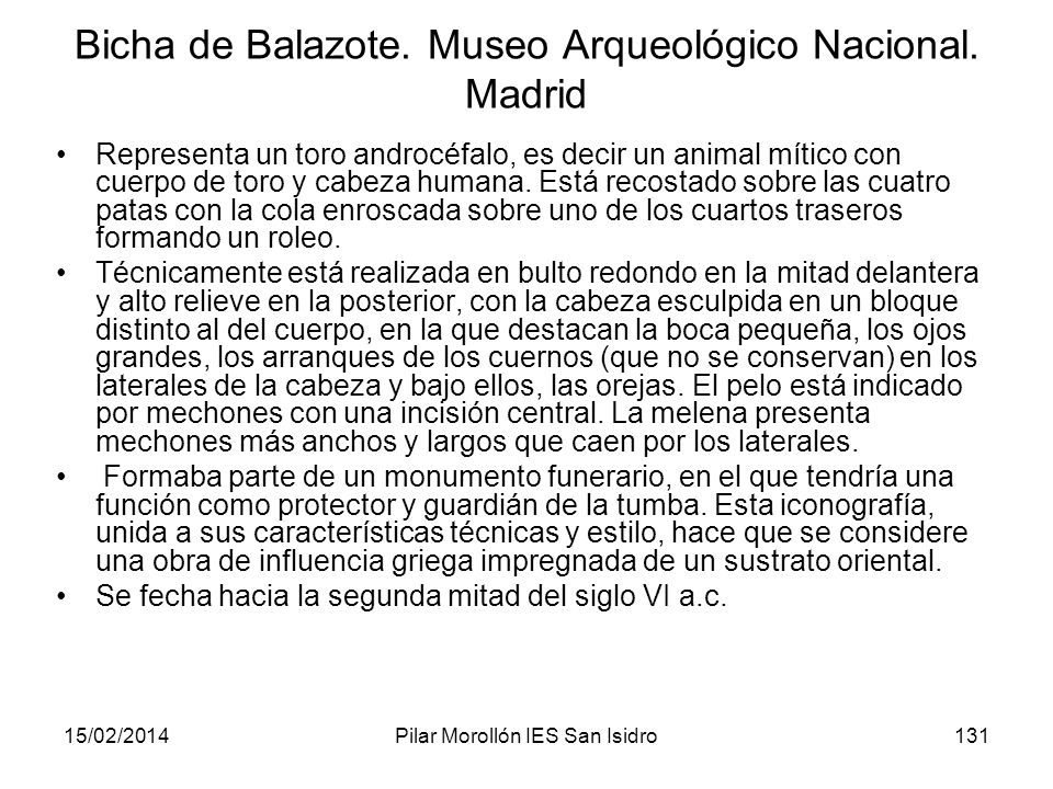 Bicha de Balazote. Museo Arqueológico Nacional. Madrid