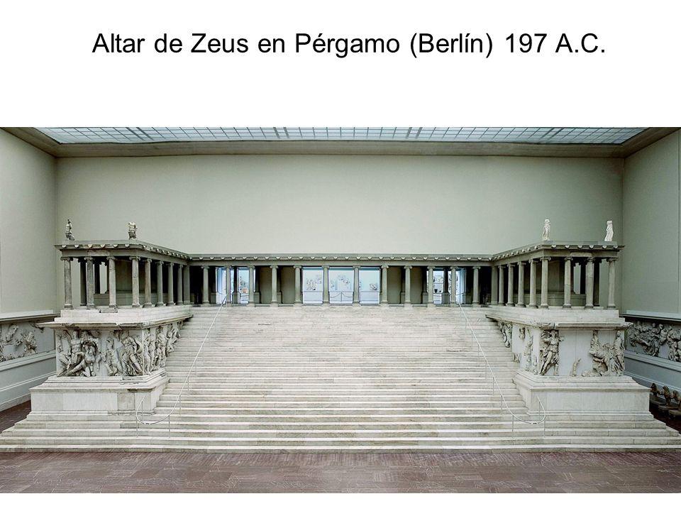Altar de Zeus en Pérgamo (Berlín) 197 A.C.