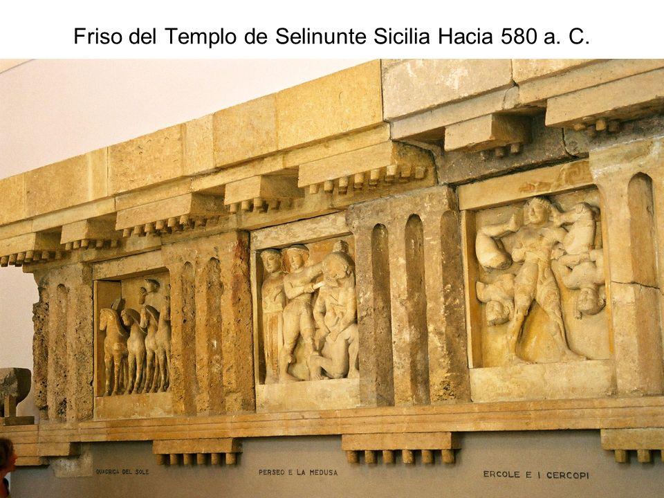 Friso del Templo de Selinunte Sicilia Hacia 580 a. C.