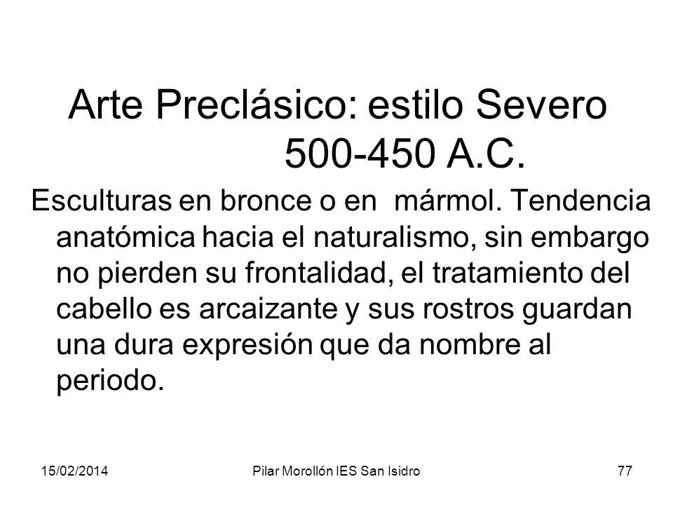 Arte Preclásico: estilo Severo 500-450 A.C.