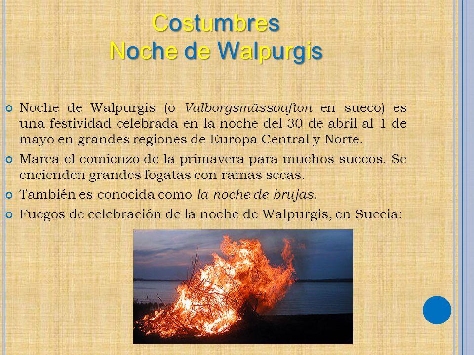 Costumbres Noche de Walpurgis