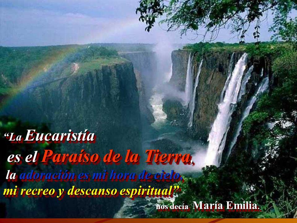 es el Paraíso de la Tierra,