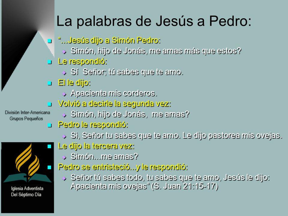 La palabras de Jesús a Pedro: