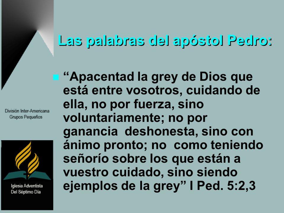 Las palabras del apóstol Pedro: