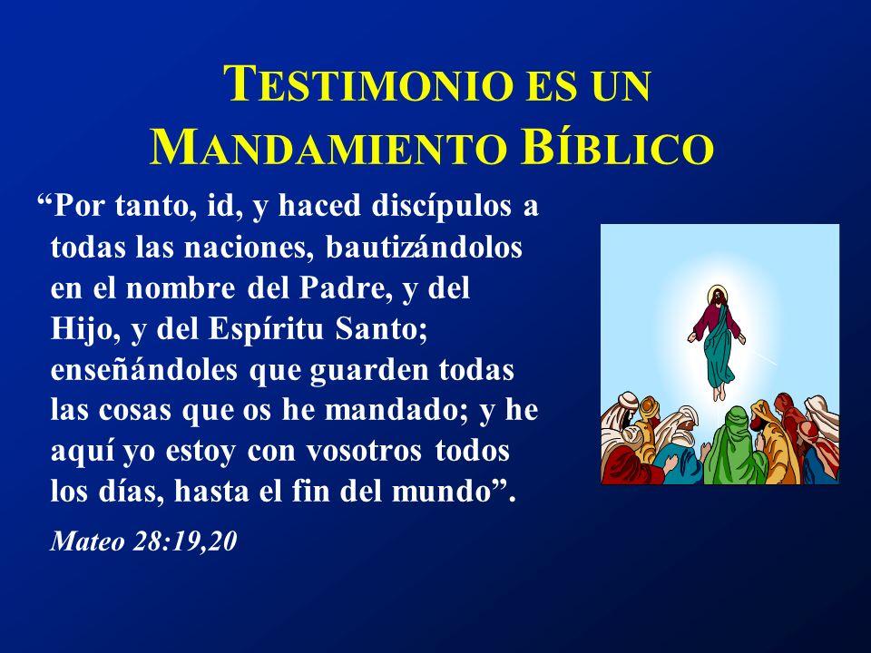 TESTIMONIO ES UN MANDAMIENTO BÍBLICO