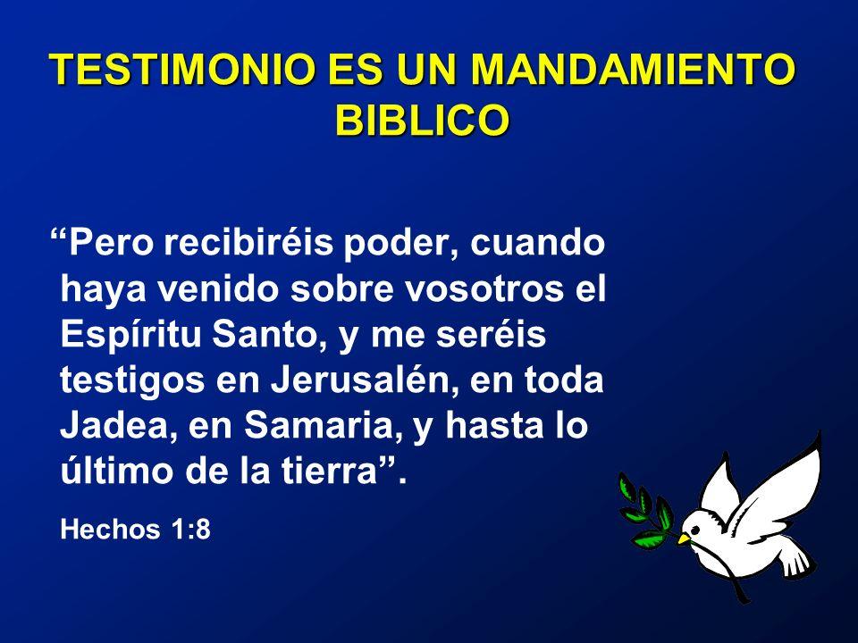 TESTIMONIO ES UN MANDAMIENTO BIBLICO