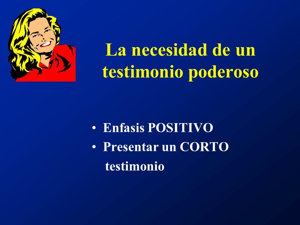 La necesidad de un testimonio poderoso