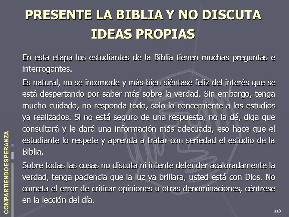 PRESENTE LA BIBLIA Y NO DISCUTA IDEAS PROPIAS
