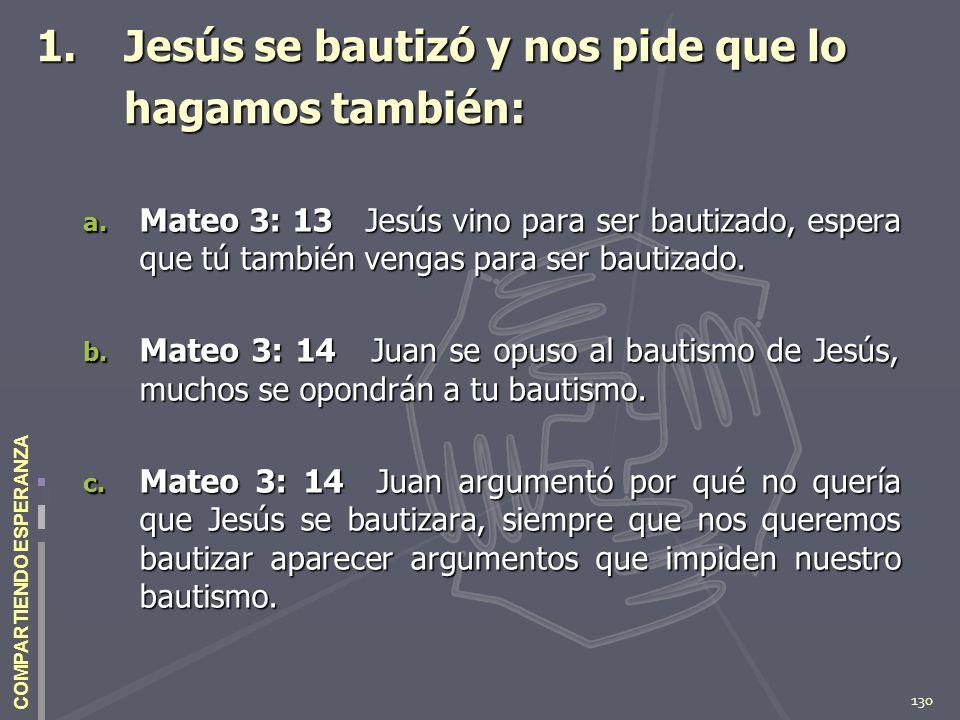 Jesús se bautizó y nos pide que lo hagamos también: