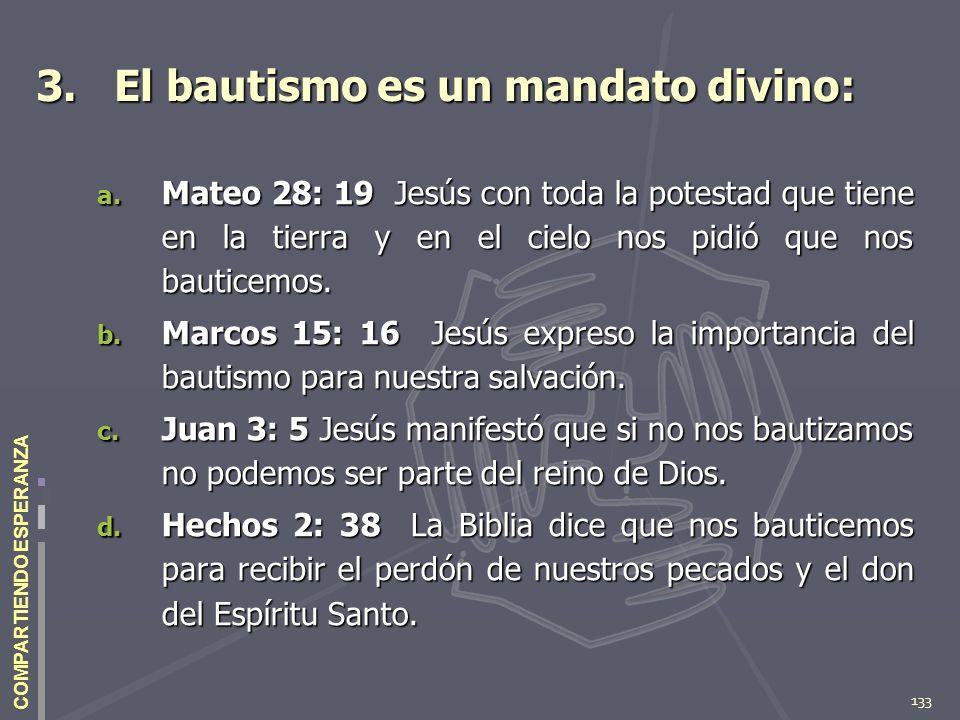 3. El bautismo es un mandato divino: