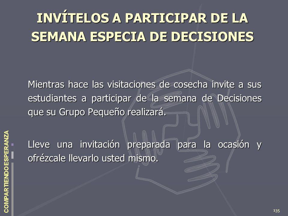 INVÍTELOS A PARTICIPAR DE LA SEMANA ESPECIA DE DECISIONES