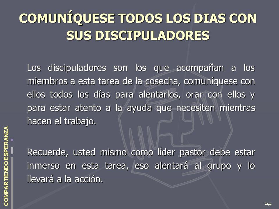 COMUNÍQUESE TODOS LOS DIAS CON SUS DISCIPULADORES