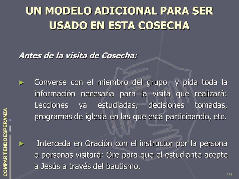 UN MODELO ADICIONAL PARA SER USADO EN ESTA COSECHA