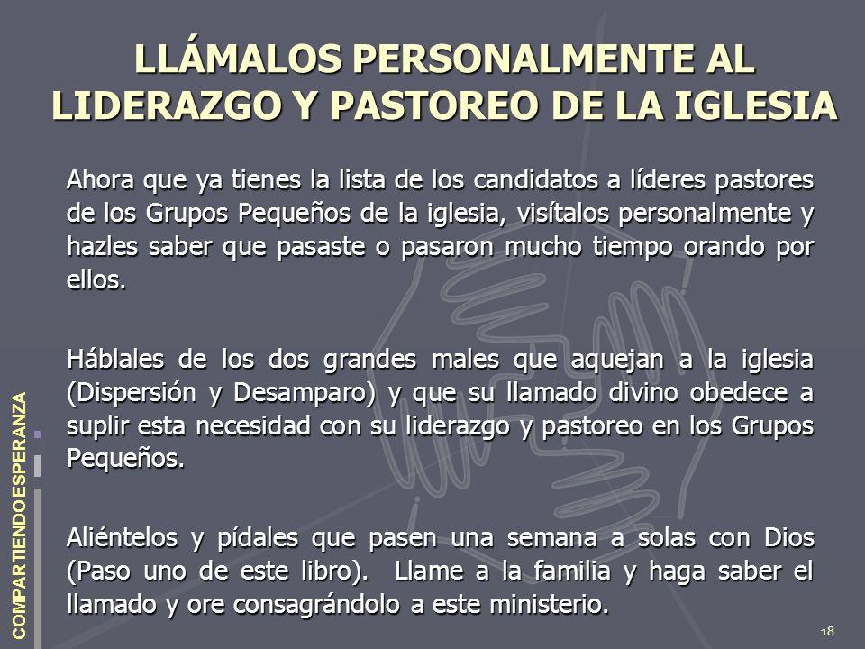 LLÁMALOS PERSONALMENTE AL LIDERAZGO Y PASTOREO DE LA IGLESIA