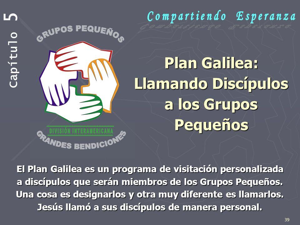 Plan Galilea: Llamando Discípulos a los Grupos Pequeños