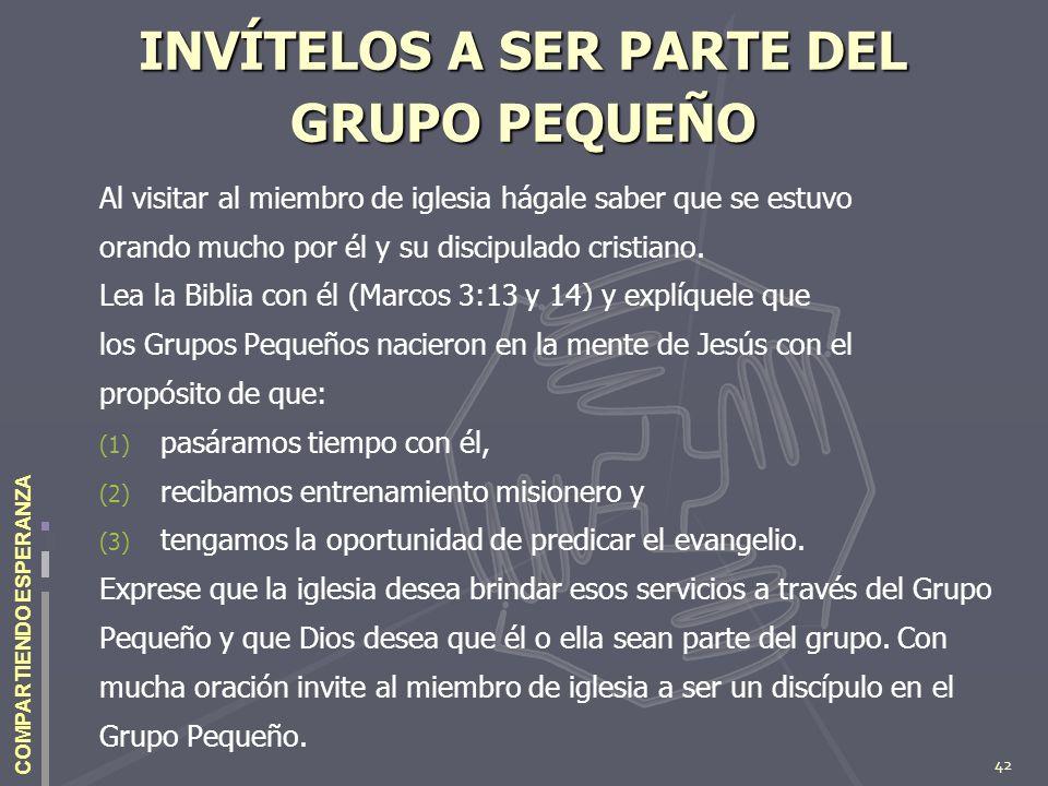 INVÍTELOS A SER PARTE DEL GRUPO PEQUEÑO