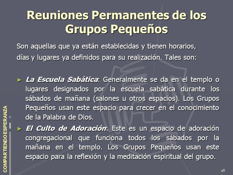 Reuniones Permanentes de los Grupos Pequeños