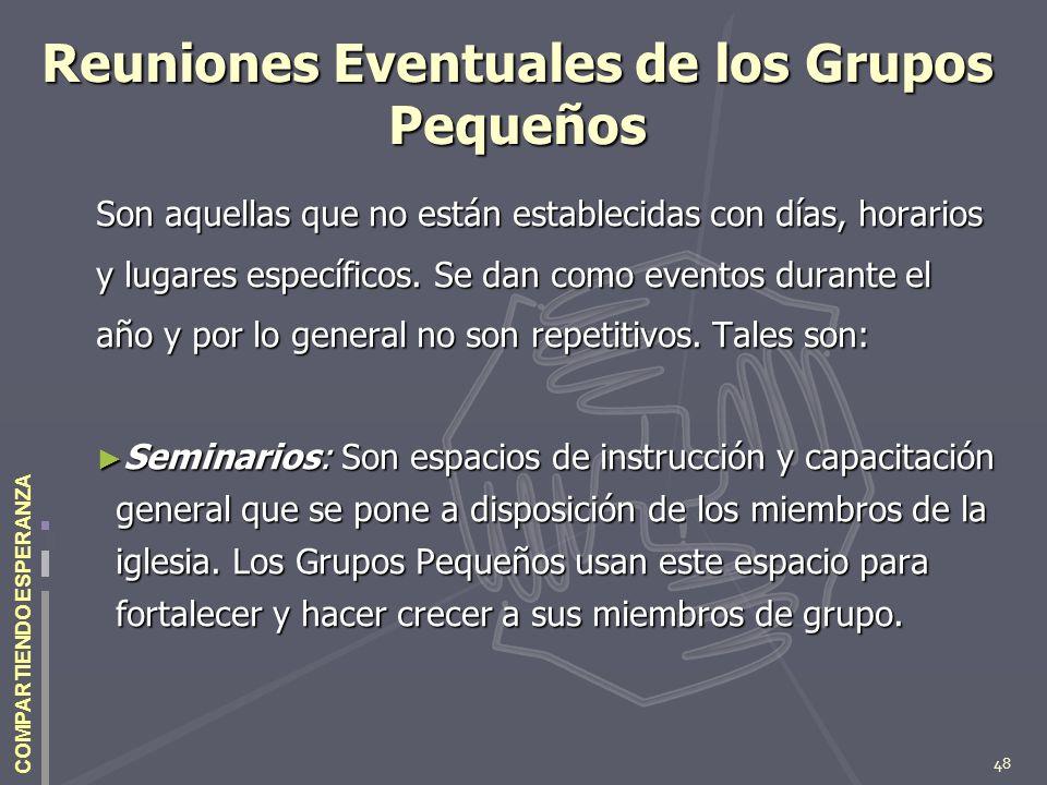 Reuniones Eventuales de los Grupos Pequeños