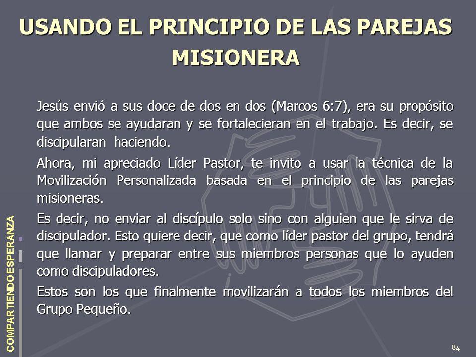 USANDO EL PRINCIPIO DE LAS PAREJAS MISIONERA
