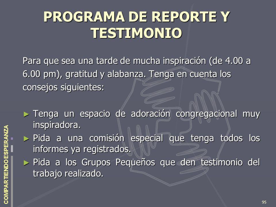 PROGRAMA DE REPORTE Y TESTIMONIO