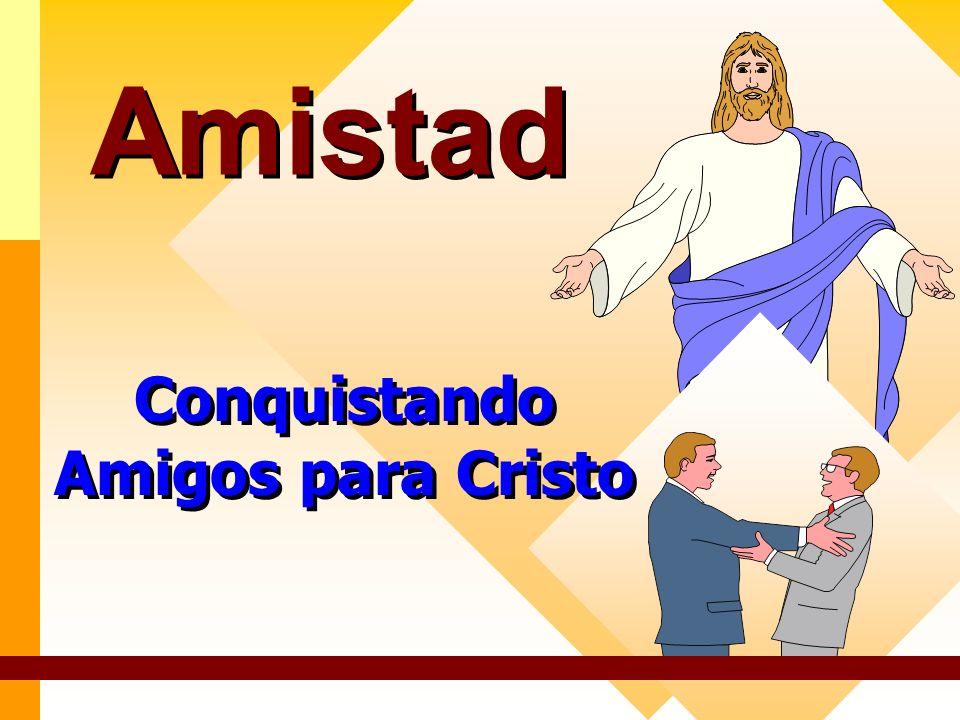 Conquistando Amigos para Cristo