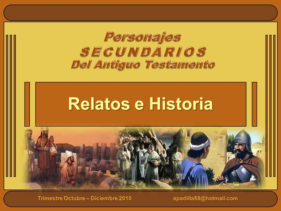 Relatos e Historia Personajes SECUNDARIOS Del Antiguo Testamento