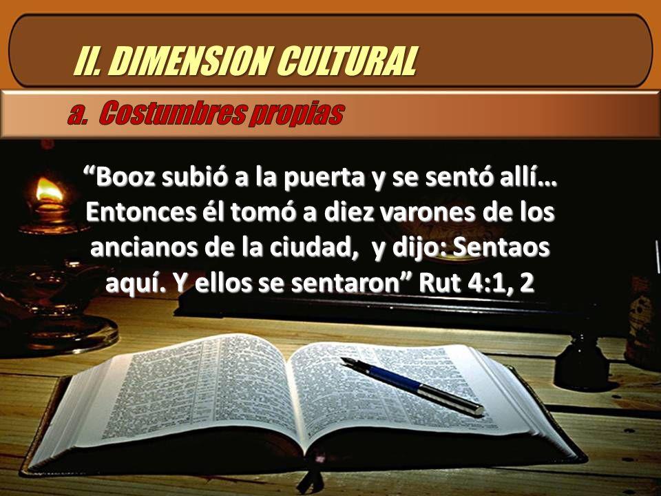 II. DIMENSION CULTURAL a. Costumbres propias
