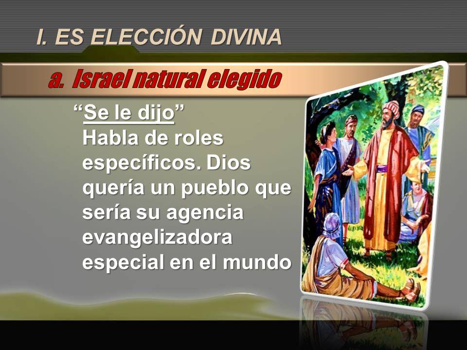 a. Israel natural elegido