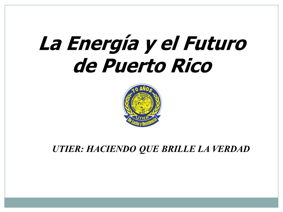 La Energía y el Futuro de Puerto Rico