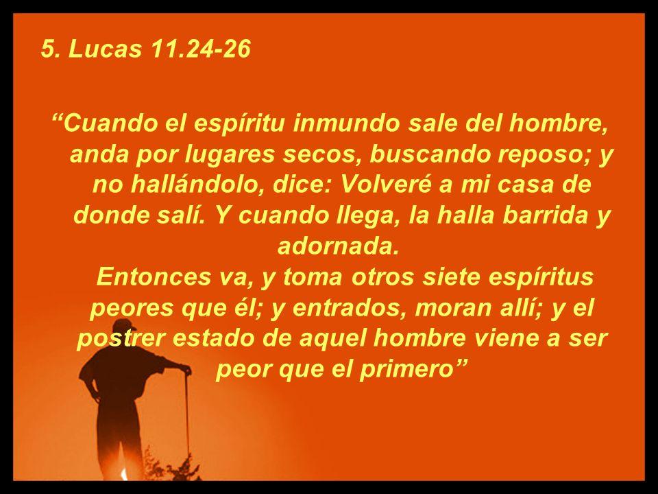 5. Lucas 11.24-26
