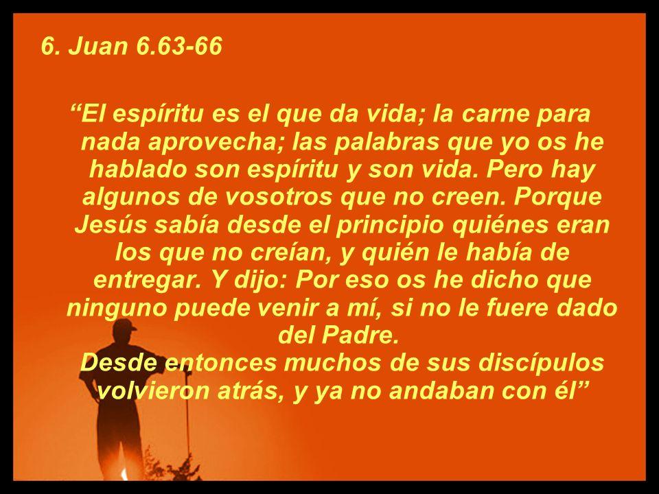 6. Juan 6.63-66