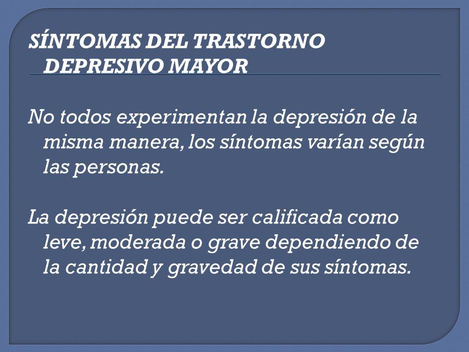 SÍNTOMAS DEL TRASTORNO DEPRESIVO MAYOR
